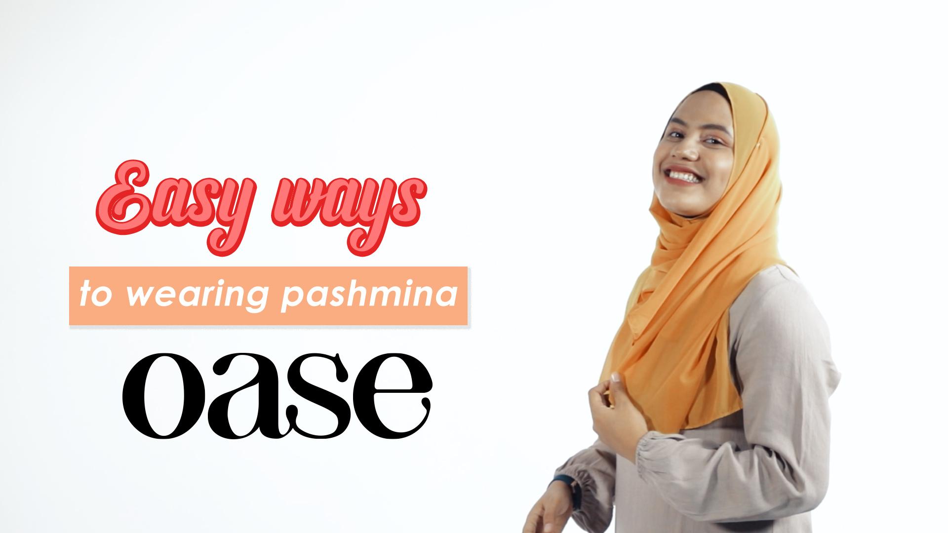 Easy Ways to Wearing Pashmina