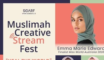 Acara Kece buat Kamu, Muslimah Creative Stream Fest 2020