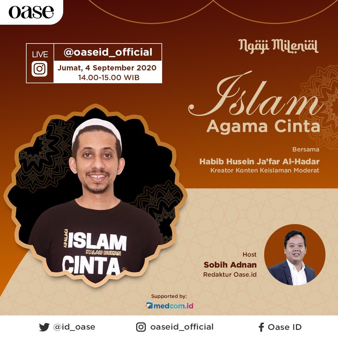 Seluruh Napas Islam Adalah Cinta